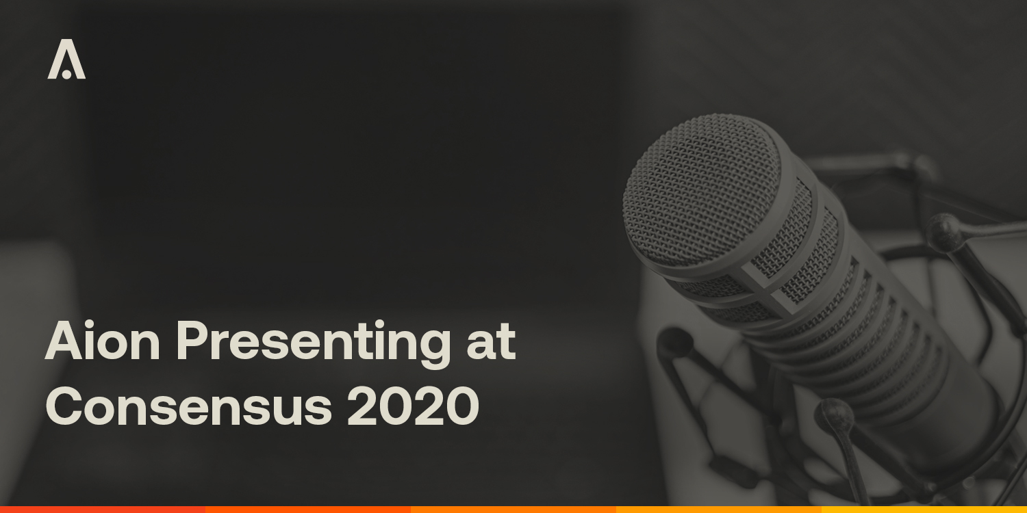 [ARCHIVE] Aion Presenting at Consensus 2020