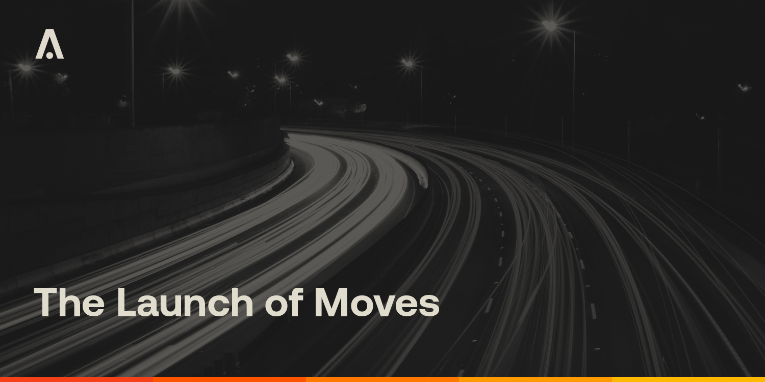 [ARCHIVE] The Launch of Moves