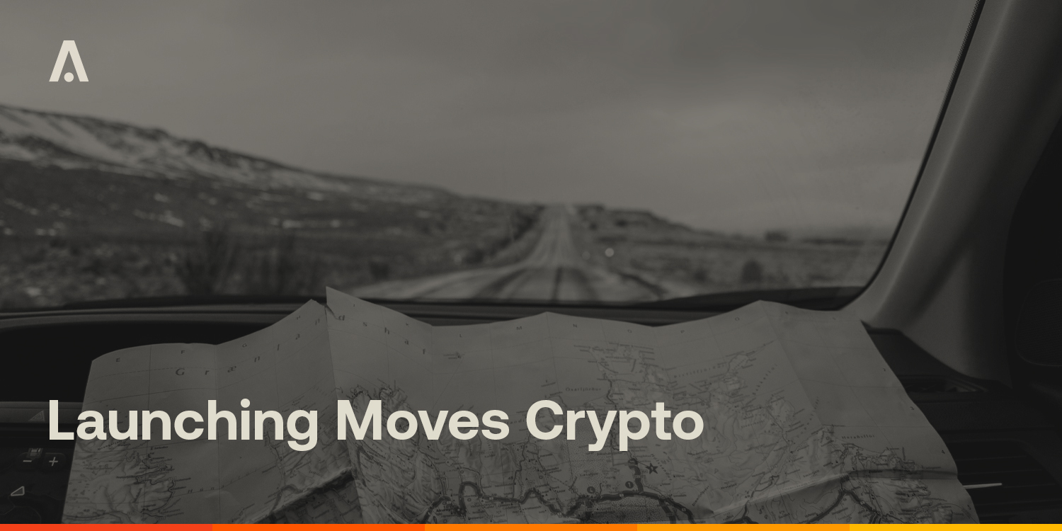 [ARCHIVE] Launching Moves Crypto