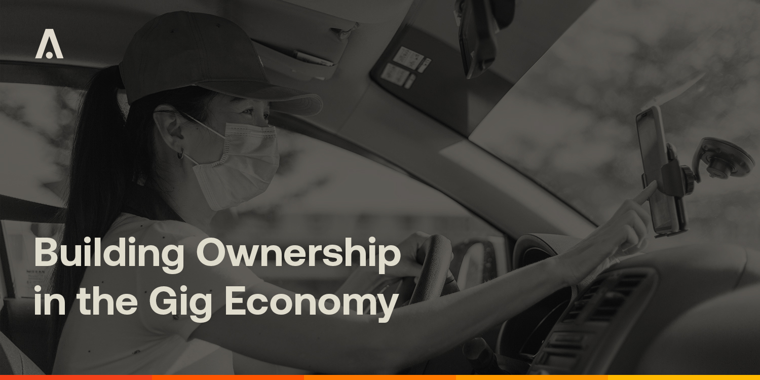 [ARCHIVE] Building Ownership in the Gig Economy