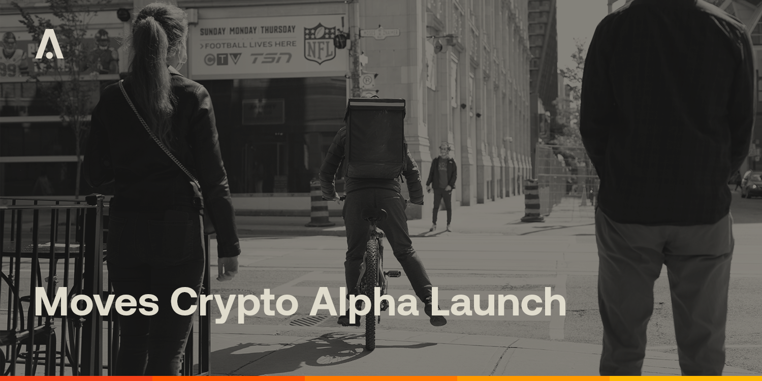 [ARCHIVE] Moves Crypto Alpha Launches